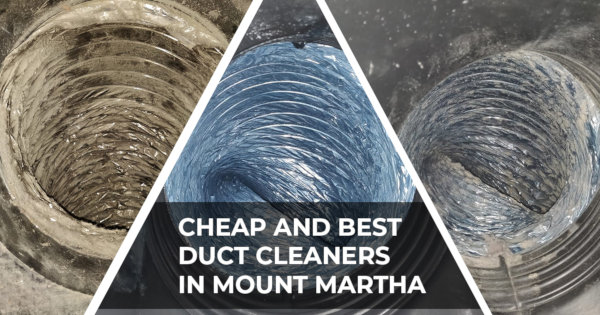 Cheap Duct Cleaners Mount Martha