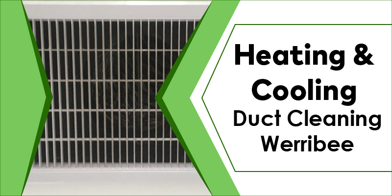 cheap heating cooling duct cleaning werribee