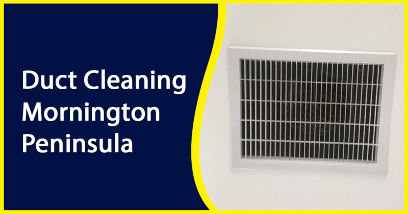 Duct Cleaning Mornington Peninsula