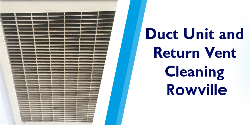 duct unit return air cleaning rowville