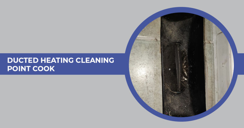 Ducted Heating Cleaning Point Cook
