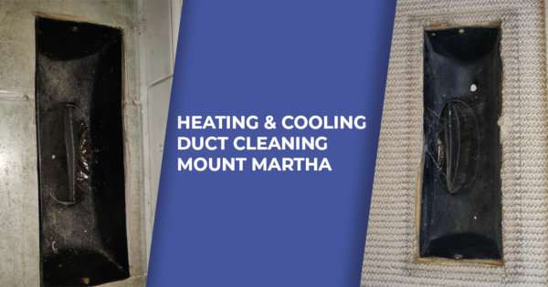Heating and Cooling Duct Cleaning Mount Martha