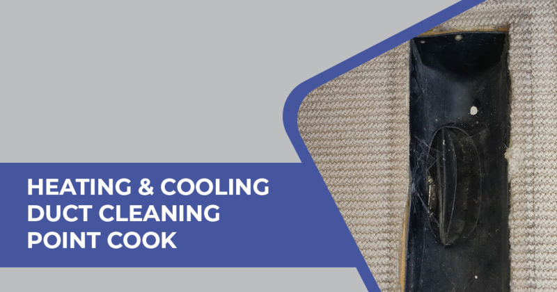 Heating and Cooling Duct Cleaning Point Cook