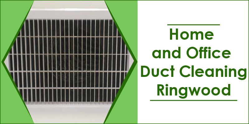 home office duct cleaners ringwood