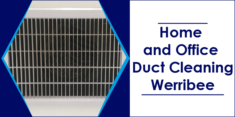 home office duct cleaners werribee